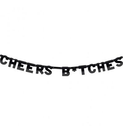 Wenslijn 'Cheers B*tches'